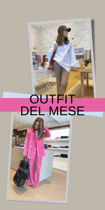 Outfit del mese